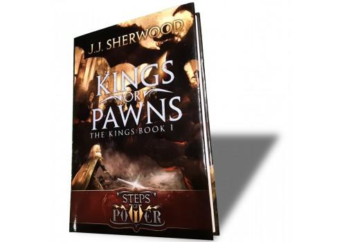 """Kings or Pawns"" (Book 1) hardback"